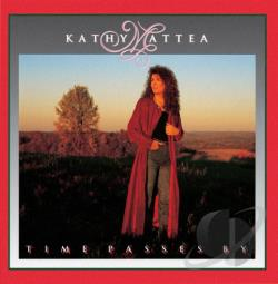 Mattea, Kathy - Time Passes By CD Cover Art