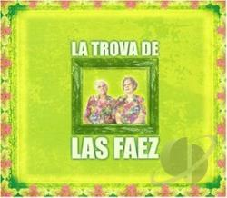 Las Hermanas Faez - La Trova De Las Faez CD Cover Art