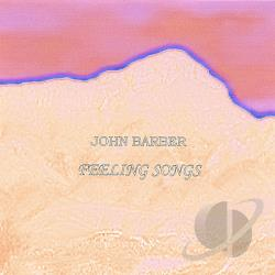 Barber, John - Feeling Songs CD Cover Art