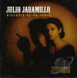 Jaramillo, Julio - Historia De Un Idolo-20 Grandes Exitos CD Cover Art