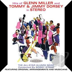 All Star Alumni Band / Bobby Byrne & His All-Star Alumni Band / Byrne, Bobby - Hits of Glenn Miller and Tommy & Jimmy Dorsey In Stereo CD Cover Art