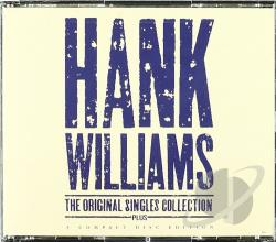 Williams, Hank - Original Singles Collection...Plus CD Cover Art