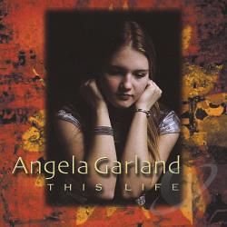 Garland, Angela - This Life CD Cover Art