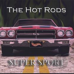 Hot Rods - Super Sport CD Cover Art
