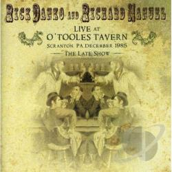 Danko, Rick / Manuel, Richard - Live at O'Toole's Tavern, Scranton, PA, December 1985 CD Cover Art