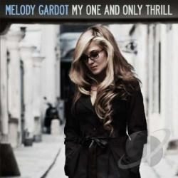 Gardot, Melody - My One & Only Thrill- CD Cover Art