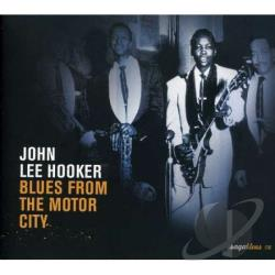 Hooker, John Lee - Blues from the Motor City CD Cover Art
