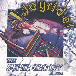 Super Groovy Band - Joyride! CD Cover Art