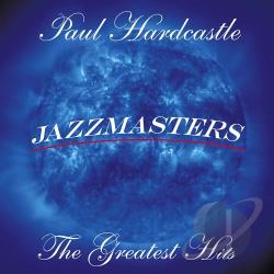 Hardcastle, Paul - Greatest Hits CD Cover Art