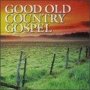 Good Old Country Gospel Cd Album