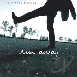Schellenberg, Steve - Run Away CD Cover Art