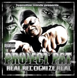 Project Pat - Real Recognize Real CD Cover Art