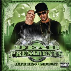 Ampichino / Shoboat - Dead Presidents CD Cover Art