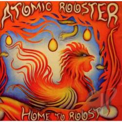 Atomic Rooster - Home To Roost CD Cover Art