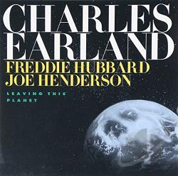 Earland, Charles - Leaving This Planet CD Cover Art