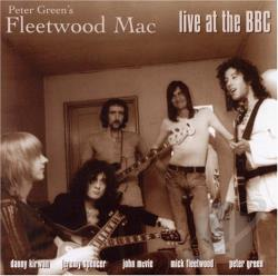 Fleetwood Mac / Green, Peter - Live at the BBC CD Cover Art