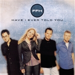 FFH - Have I Ever Told You CD Cover Art