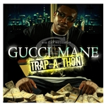 Gucci Mane - Trap-a-Thon CD Cover Art