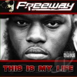 Freeway - This Is My Life CD Cover Art
