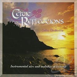Celtic Orchestra - Celtic Reflections CD Cover Art