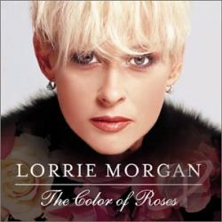Morgan, Lorrie - Color of Roses CD Cover Art