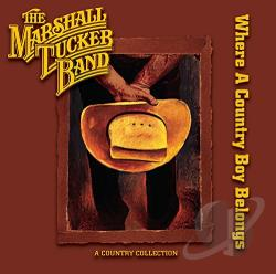 Marshall Tucker Band - Where a Country Boy Belongs CD Cover Art