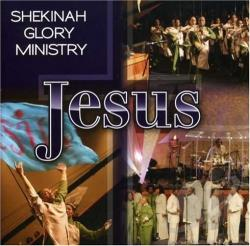 Shekinah Glory Ministry - Jesus CD Cover Art