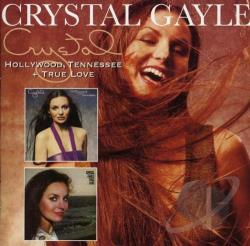 Gayle, Crystal - Hollywood, Tennessee/True Love CD Cover Art