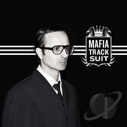 Mafia Track Suit - Mafia Track Suit CD Cover Art
