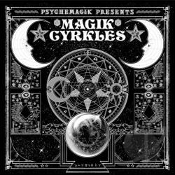 Psychemagik Presents: Magik Cyrkles CD Cover Art
