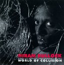 Bullock, Hiram - World Of Collision CD Cover Art