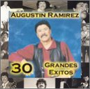 Ramirez, Augustin - 30 Grandes Exitos CD Cover Art
