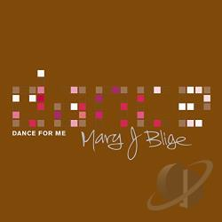 Blige, Mary J. - Dance for Me CD Cover Art