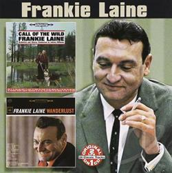 Laine, Frankie - Call of the Wild/Wanderlust CD Cover Art