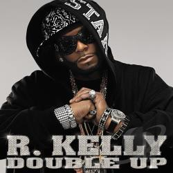 Kelly, R. - Double Up CD Cover Art
