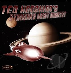 Kooshian, Ted - Ted Kooshian's Standard Orbit CD Cover Art