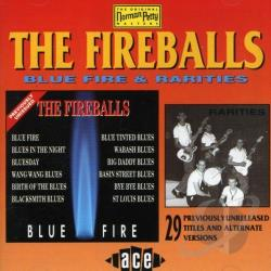 Fireballs - Blue Fire & Rarities CD Cover Art