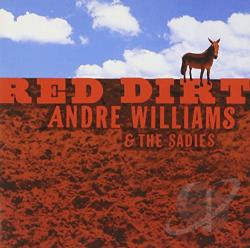Sadies / Williams, Andre - Red Dirt CD Cover Art