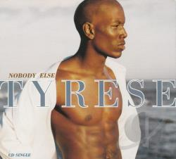 Tyrese - Nobody Else CD Cover Art