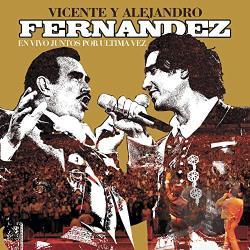 Fernandez, Vicente - En Vivo Juntos Por Ultima Vez CD Cover Art