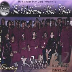 Bibleway Mass Choir - Jesus CD Cover Art