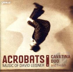 Azabagic / Kleijn / Leisner / Moliner / Rubin - Acrobats: Music of David Leisner CD Cover Art