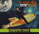 Dr. Demento - Dr. Demento 30th Anniversary Collection: Dementia 2000 CD Cover Art