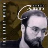 Card, Michael - Early Works CD Cover Art