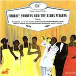 Shavers, Charlie - Charlie Shavers & The Blues Singers CD Cover Art