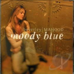 Mahood, Beverley - Moody Blue CD Cover Art