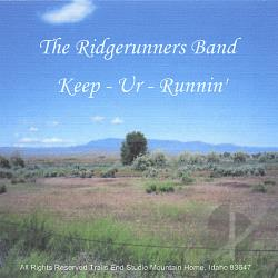 Ridgerunners Band - Keep-Ur-Runnin CD Cover Art