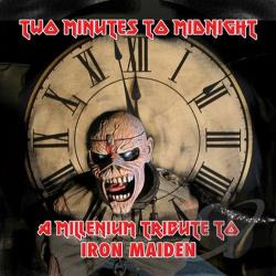 Two Minutes to Midnight: A Millennium Tribute to Iron Maiden CD Cover Art