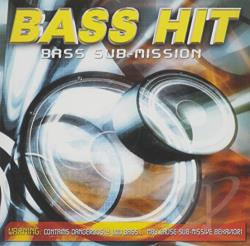 Bass Hit - Bass Sub-Mission CD Cover Art