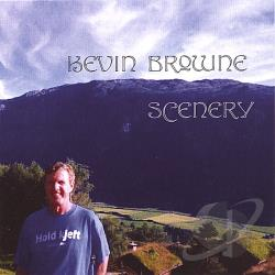 Browne, Kevin - Scenery CD Cover Art